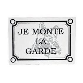 "Plaque ""Je monte la garde""..."
