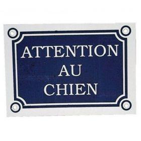 """Plaque """"Attention au chien""""..."""